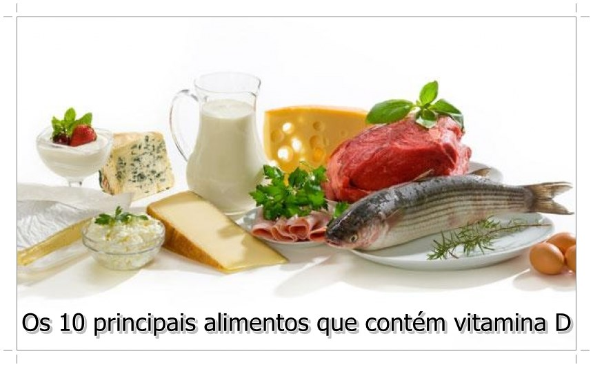 Os 10 principais alimentos que cont m vitamina d - Alimentos que contiene vitamina d ...