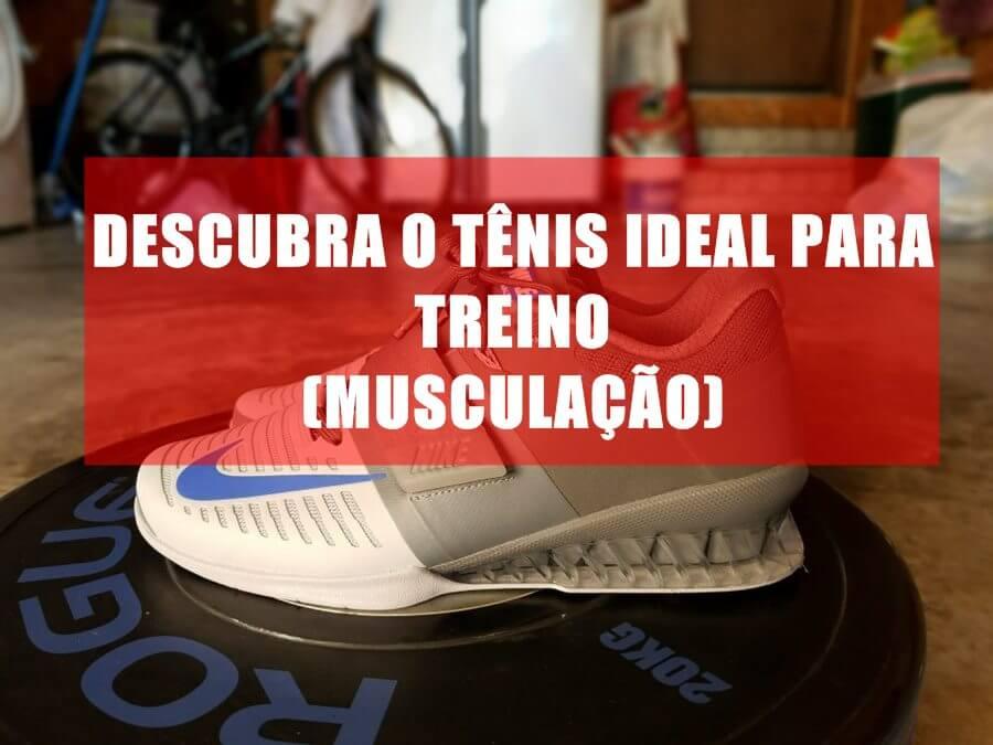 Tênis ideal para musculação