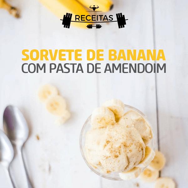 Receitas Proteicas - Sorvete de Banana com Pasta Integral de Amendoim